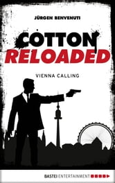 Cotton Reloaded - 44 - Vienna Calling ebook by Jürgen Benvenuti