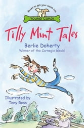 Tilly Mint Tales ebook by Berlie Doherty