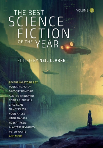 The Best Science Fiction of the Year Volume 3 ebook by Neil Clarke
