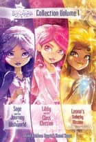 Star Darlings Collection: Volume 1 - Sage and the Journey to Wishworld; Libby and the Class Election; Leona's Unlucky Mission ebook by Shana Muldoon Zappa