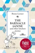 The Barnacle Goose ebook by Breno Lerner, Domingos Takeshita