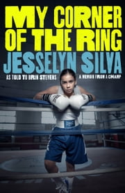 My Corner of the Ring 電子書 by Jesselyn Silva