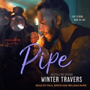 Pipe audiobook by Winter Travers