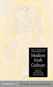 The Cambridge Companion to Modern Irish Culture ebook by Joe Cleary,Professor Claire Connolly