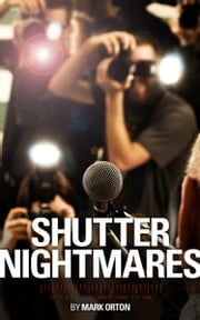 Shutter Nightmares ebook by Mark Orton