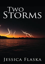 Two Storms ebook by Jessica Flaska