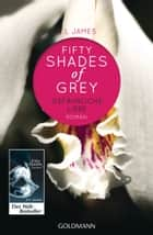 Shades of Grey - Gefährliche Liebe ebook by E L James