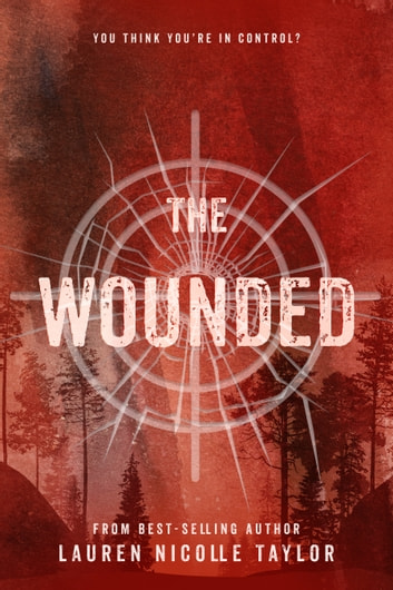 The Wounded ebook by Lauren Nicolle Taylor