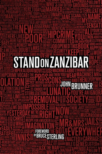 Stand on Zanzibar - The Hugo Award-Winning Novel ebook by John Brunner