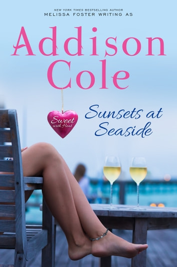 Sunsets at Seaside ebook by Addison Cole