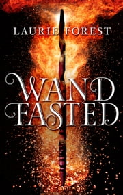 Wandfasted ebook by Laurie Forest