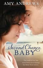 Second Chance, Baby - 3 Book Box Set ebook by Amy Andrews