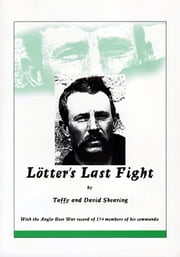 Lotter's Last Fight ebook by Taffy and David Shearing