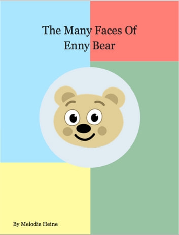 The Many Faces Of Enny Bear And The Color Wheel Of Emotions Ebook Di