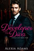 The Developer and The Diva ebook by Alexia Adams