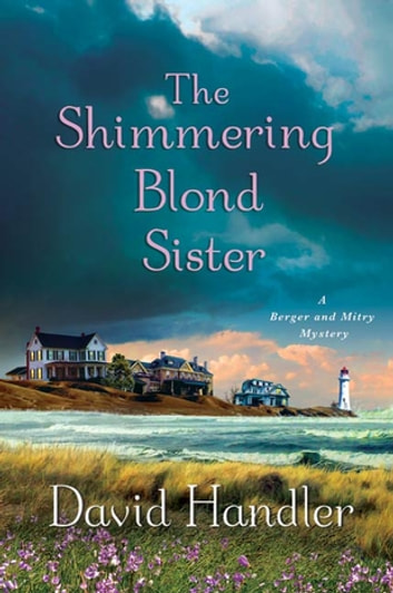The Shimmering Blond Sister - A Berger and Mitry Mystery ebook by David Handler