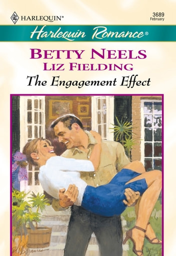 The Engagement Effect - An Ordinary Girl\A Perfect Proposal ebook by Betty Neels,Liz Fielding