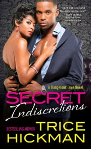 Secret Indiscretions ebook by Trice Hickman
