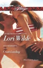 Crash Landing ebook by Lori Wilde