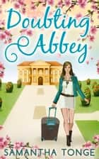 Doubting Abbey ebook by Samantha Tonge