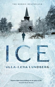 Ice ebook by Ulla-Lena Lundberg,Thomas Teal