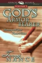 God's Armor Bearer Vol. 3: Running With Your Pastor's Vision ebook by Terry Nance