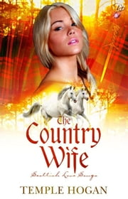 The Country Wife - Scottish Love Songs Series, Book Two ebook by Temple Hogan