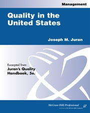 Quality in the United States ebook by Juran, Joseph M