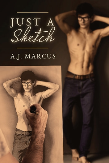 Just a Sketch ebook by A.J. Marcus