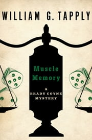 Muscle Memory ebook by William G. Tapply