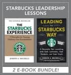 Starbucks Leadership Lessons ebook by Joseph Michelli
