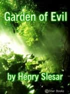 Garden of Evil ebook by Henry Slesar
