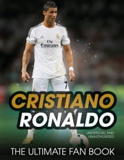 Christiano Ronaldo - Ultimate Fan Book ebook by Spragg,Iain