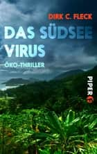 Das Südsee-Virus - Öko-Thriller ebook by Dirk C. Fleck