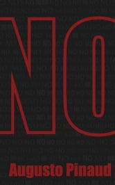 No (English Edition) ebook by Augusto Pinaud
