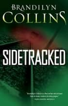 Sidetracked eBook by Brandilyn Collins