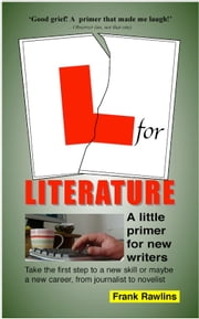L for Literature ebook by Frank Rawlins