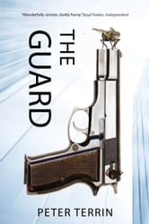 The Guard ebook by Peter Terrin,David Colmer