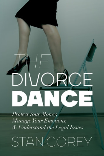 The Divorce Dance ebook by Stan Corey