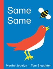 Same Same ebook by Marthe Jocelyn,Tom Slaughter