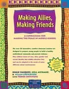 Making Allies, Making Friends ebook by Hugh Vasquez