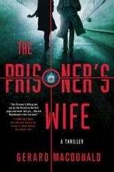 The Prisoner's Wife ebook by Gerard Macdonald