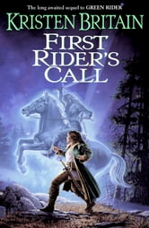 First Rider's Call - Book Two of Green Rider ebook by Kristen Britain