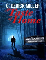 A Taste of Home (Home Series Book 1) ebook by C Derick Miller