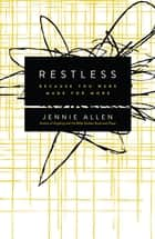 Restless ebook by Jennie Allen