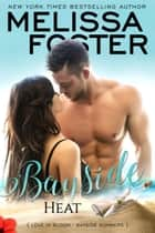 Bayside Heat ebook by Melissa Foster