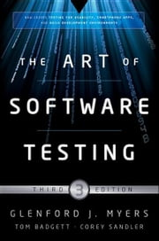 The Art of Software Testing ebook by Glenford J. Myers,Corey Sandler,Tom Badgett