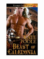 Beast of Caledonia ebook by Kate Poole