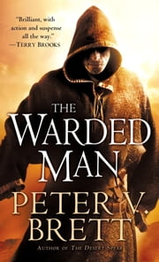 The Warded Man: Book One of The Demon Cycle ebook by Peter V. Brett
