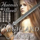Highland Angel audiobook by Hannah Howell